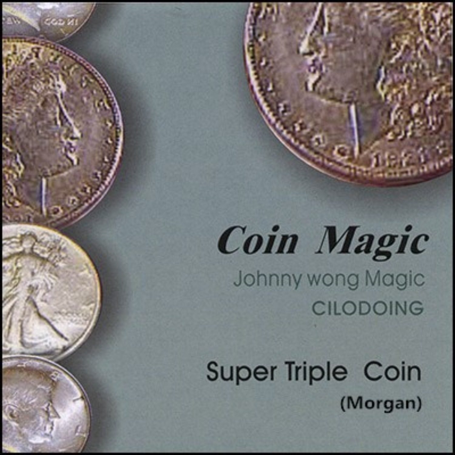 [수퍼트리플코인/모건달러]Super Triple Coin (Morgan Dollar, with DVD) by Johnny Wong